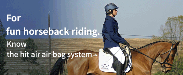For fun horseback riding. Know the hit-air airbag system.